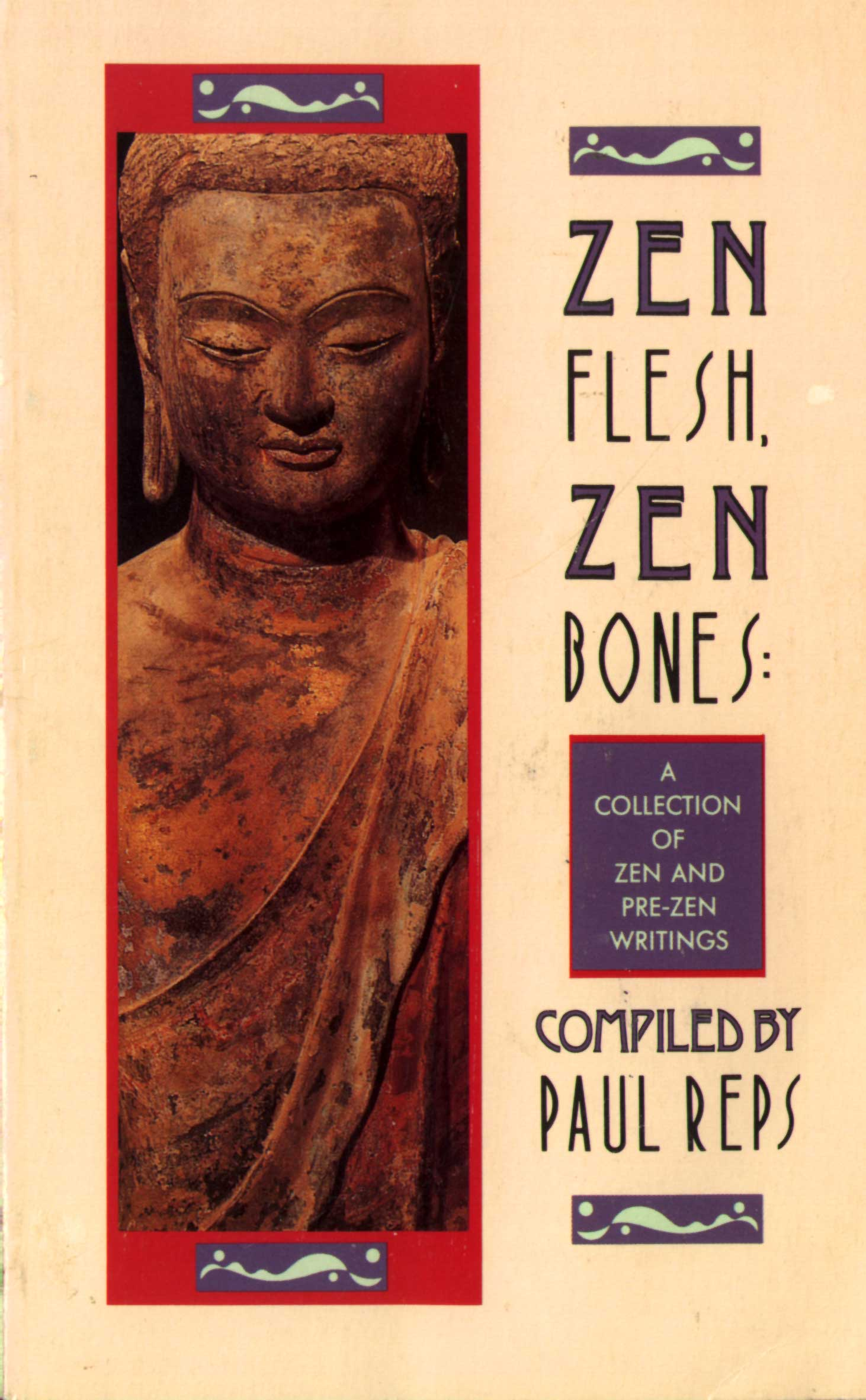 Zen Flesh, Zen Bones: A Collection of Zen and Pre-Zen, Paul Reps
