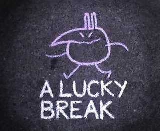owdm-a-lucky-break